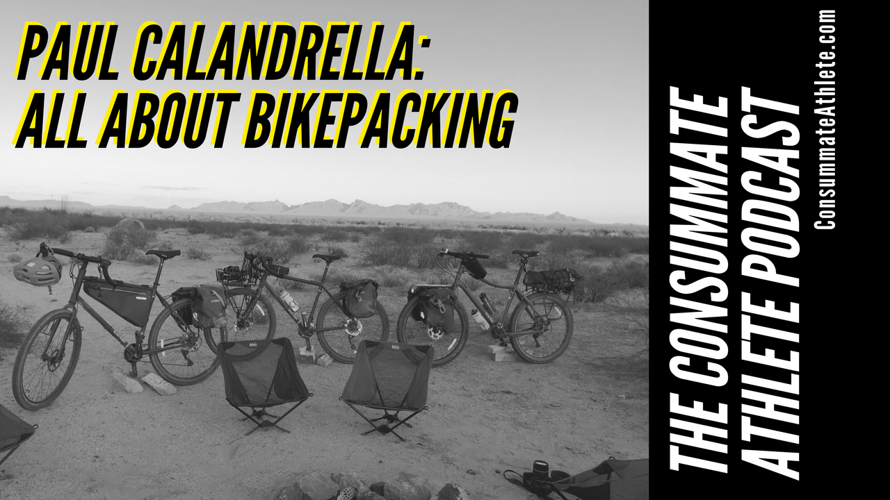 PAUL CALANDRELLA_ ALL ABOUT BIKEPACKING