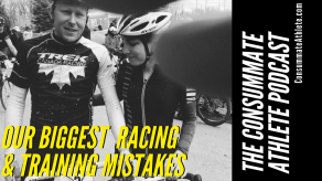 OUR BIGGEST RACING & TRAINING MISTAKES