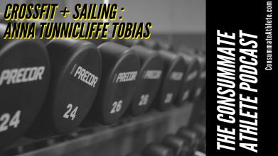 CROSSFIT + SAILING _ ANNA TUNNICLIFFE TOBIAS