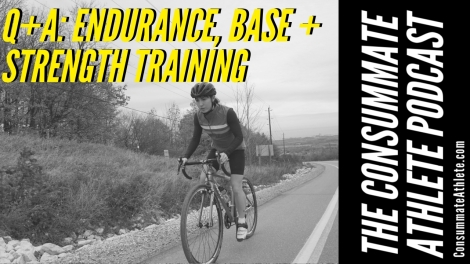 Q+A_ ENDURANCE, BASE + STRENGTH TRAINING