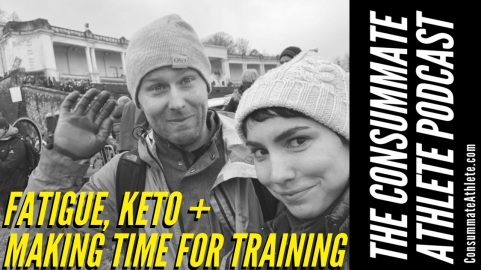 fatigue, keto + making time for training