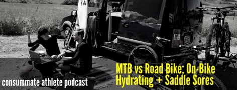 MTB vs Road Bike; On-Bike Hydrating + Saddle Sores