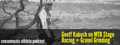 Geoff Kabush on MTB Stage Racing + Gravel Grinding