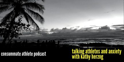 talking athletes and anxiety with kathy herzog